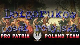 Poseł rosyjski Grzegorz Dołgorukow – początki ingerencji rosyjskiej w sprawy Rzeczypospolitej
