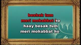 Beshak Tum Meri Mohabbat Ho Karaoke With Female Voice