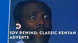 Top 5 classic Kenyan TV adverts |SDV REWIND