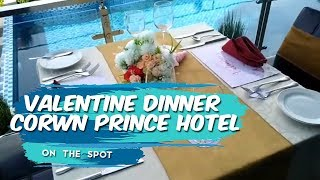 ON THE SPOT | Valentine Dinner Corwn Prince Hotel Surabaya, Buat Momen Romantismu