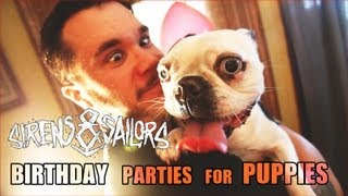 Sirens & Sailors - Birthday Parties For Puppies (Official Music Video)
