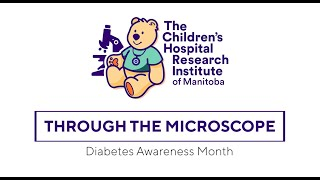 Through the Microscope: Diabetes Awareness Month