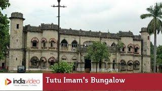 Tutu Imam's Bungalow, Hazaribagh