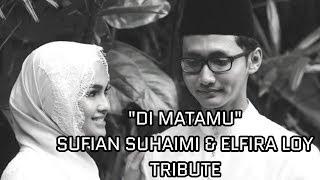 Di Matamu   Sufian Suhaimi & Elfira Loy Tribute
