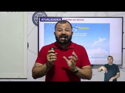 Aula 06 | Turismo no Brasil - Parte 01 de 03 - Atualidades
