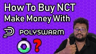 How to Register for PolySwarm ICO and Purchase NCT For Make Money