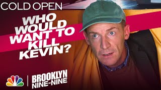 Cold Open: Kevin's Life Is in Danger - Brooklyn Nine-Nine
