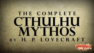 HorrorBabble / Lovecraft / Complete CTHULHU MYTHOS