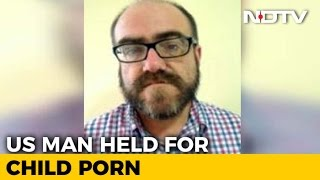 US Citizen Arrested In Hyderabad For Allegedly Circulating Child Porn