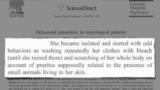 Psychosis - Delusional Parasitosis
