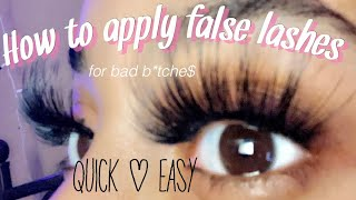 HOW TO APPLY FALSE LASHES FOR BEGINNERS | Quick & Easy 💕