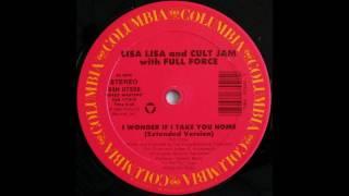 Lisa Lisa & The Cult Jam feat. Full Force - I Wonder If I Take You Home