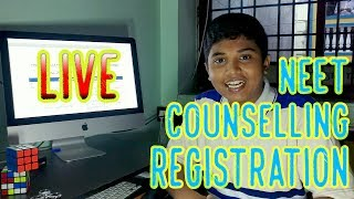 NEET COUNSELLING PROCEDURE| PART 2 |LIVE REGISTRATION