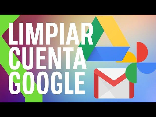¡GOOGLE DRIVE ESTÁ LLENO! Cómo liberar espacio de Gmail, Google Drive y Google Fotos | XTK Basics