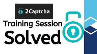 How to solve Training Session on 2Captcha | How to work on 2Captcha | Captcha solving online job