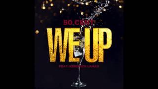 50 Cent - We up (Kendrick Lamar)