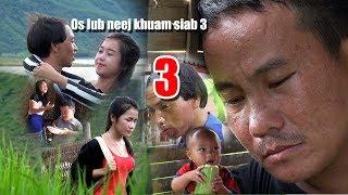 Os Lub Neej Khuam Siab 3
