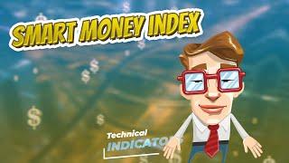 Smart money index  📈💲 TECHNICAL INDICATORS 💲📉