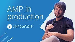 Q&A and Panel: AMP in Production (AMP Conf 2018)