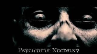 Psychiatra Naczelny – 7 przykazań politycznych