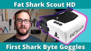 Fat Shark Scout HD News - First Shark Byte Digital FPV Goggles!