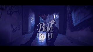 "Video thumbnail of ""BLAKE - PSYCHO [VIDEOCLIP OFICIAL]"""