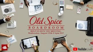 Boardroom LIVE   Old Spice