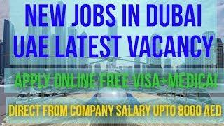 Dubai Latest Jobs 2019 | Dubai Jobs For Freshers 2019 | Uae Latest Vacancy September 2019 | Hindi
