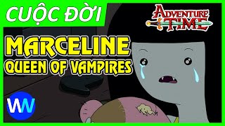 Hành trình của Marceline trong Adventure Time   Cuộc đời của Marceline