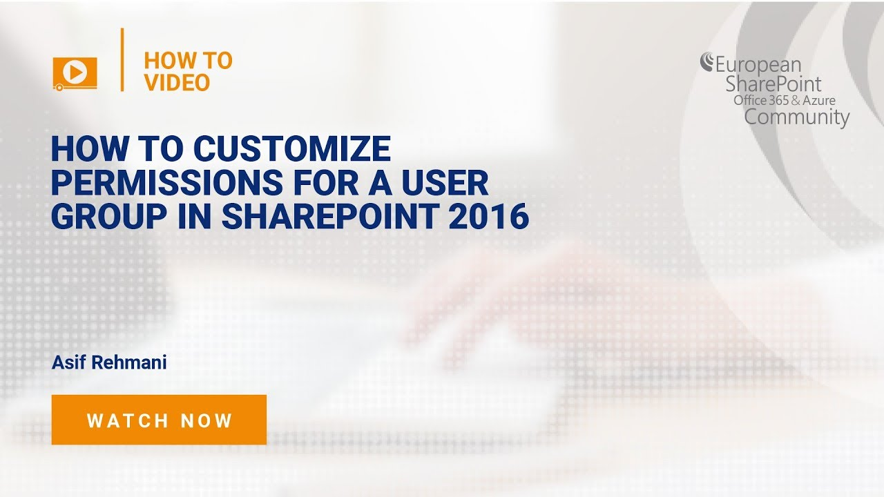 How To Customise Permissions For A User Group In SharePoint 2016