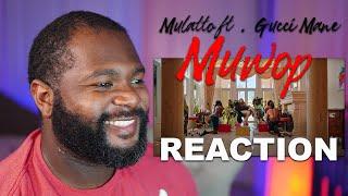 Mulatto ft. Gucci Mane - Muwop (REACTION)