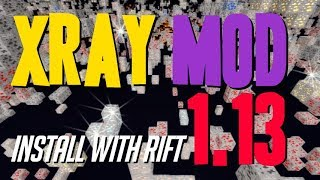 XRAY MOD 1.13 minecraft - how to download install X ray mod 1.13 [+Rift] (with OptiFine on Windows)