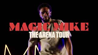 Magic Mike The Arena Tour