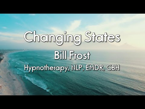 Bill Frost - Changing States - Hypnotherapy in High Wycombe and online