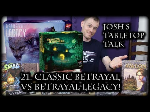 Josh talks about Betrayal and Betrayal Legacy