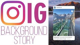 Cara Mudah Ganti Background Instastory di Instagram agar Semakin Menarik