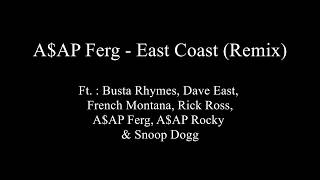 East Coast (REMIX) - A$AP  Ferg - Lyrics