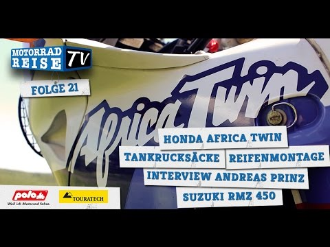 Motorradreise.TV Folge #21 – Africa Twin, Tankrucksäcke, Reifenmontage, Schrauberprinz, RMZ 450