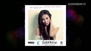Anggun - Echo (You and I) - France - Official - Eurovision Song Contest 2012