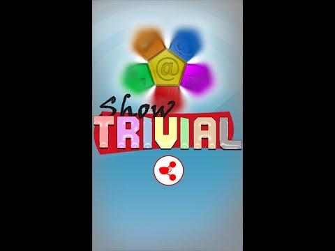 Video of Show Trivial: Online