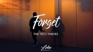 The Tech Thieves - Forget (Lyrics)