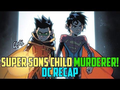 Super Sons Child Killer | DC Ultimate Recap 3/15