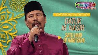 Datuk M.Nasir - Satu Hari Di Hari Raya | Persembahan Live MeleTOP | Nabil & Neelofa