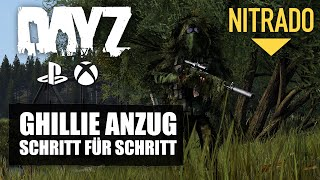 Dayz Guide - Ghillie Anzug / Ghillie Suite - Schritt für Schritt Guide - Xbox/Ps4/PC