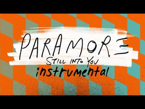 Paramore: Still Into You (Official Instrumental)