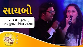 SAIBO by Sachin-Jigar, Divya Kumar & Priya Saraiya   Gujarati Song