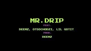 Żabson Feat. Deemz, Otsochodzi, Lil Gotit   Mr. Drip