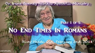 (Part 1 of 5) No end times in romans