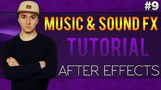 Gambar cover Adobe After Effects CC: How To Add Music & Sound FX - Tutorial #9