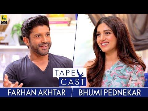 Bhumi Pednekar and Farhan Akhtar | TapeCast Season 2 | Episode 4